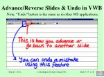 advance reverse slides undo in vwb