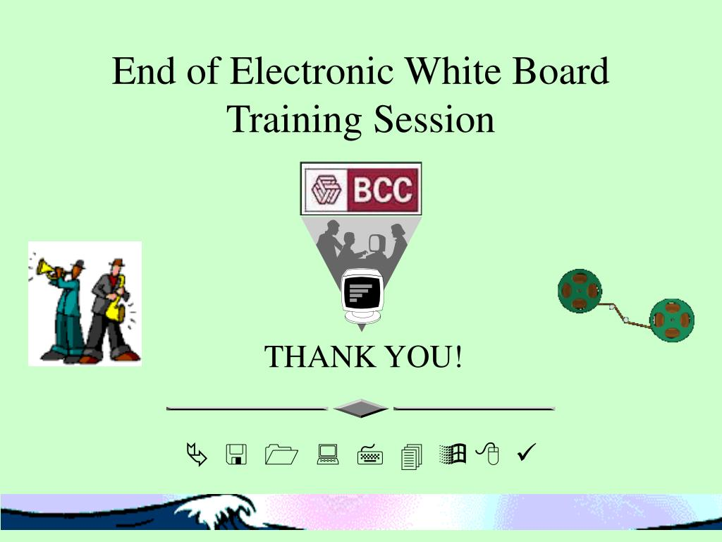 End of Electronic White Board