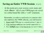 saving an entire vwb session 4 of 4