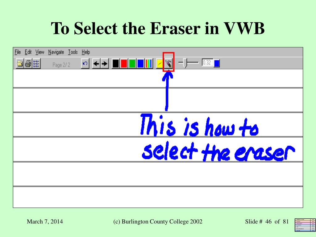 To Select the Eraser in VWB
