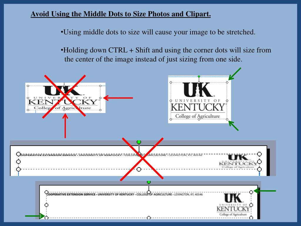 Avoid Using the Middle Dots to Size Photos and Clipart.