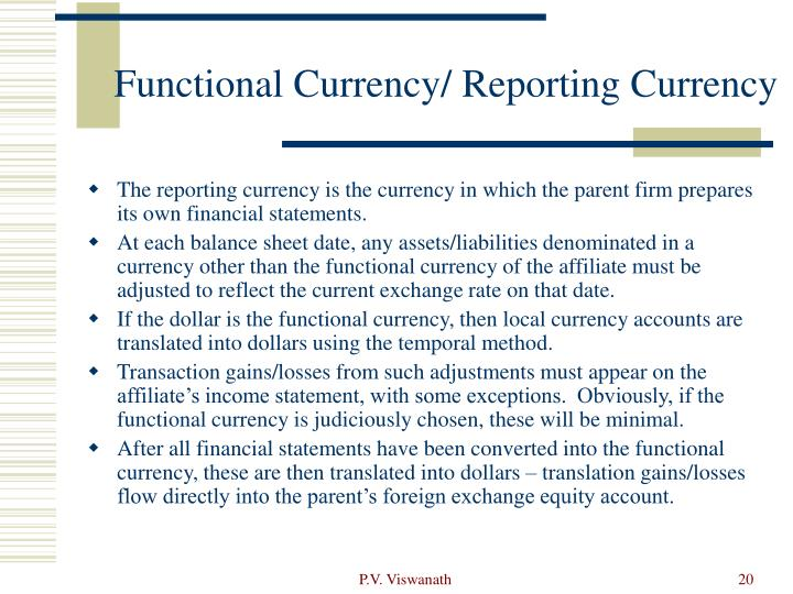 Functional Currency/ Reporting Currency