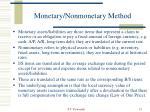 monetary nonmonetary method