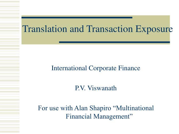 translation and transaction exposure n.