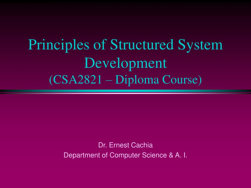 principles of structured system development csa2821 diploma course l.