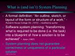 what is and isn t system planning