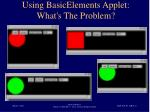 using basicelements applet what s the problem