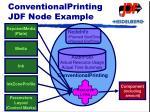 conventionalprinting jdf node example