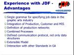 experience with jdf advantages