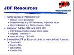 jdf resources