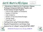 datx metric4eclipse