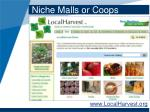 niche malls or coops