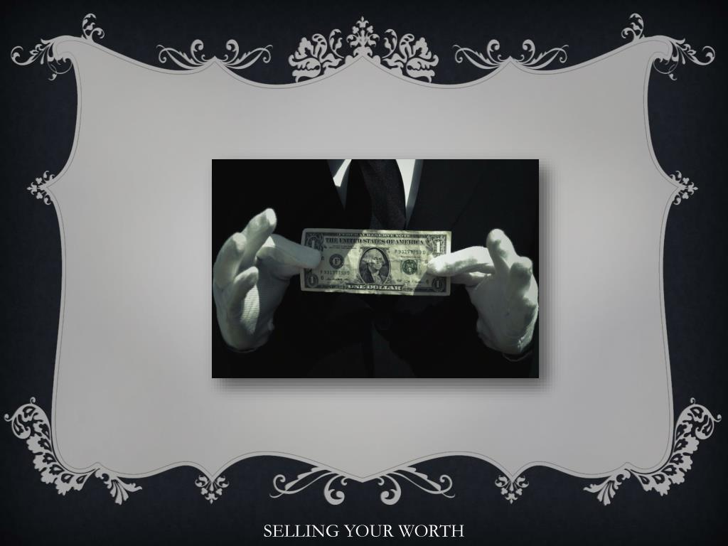 SELLING YOUR WORTH