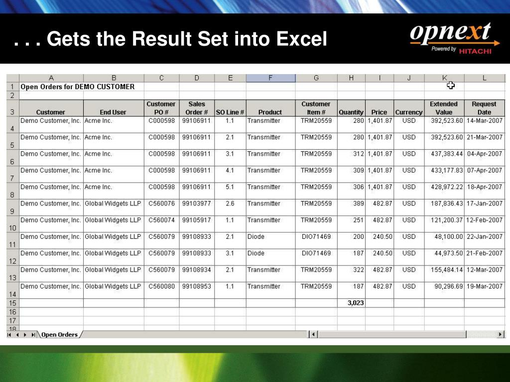 . . . Gets the Result Set into Excel