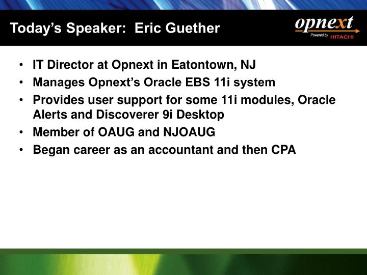 Today s speaker eric guether