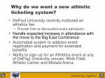 why do we want a new athletic ticketing system