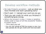 develop workflow methods38