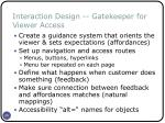 interaction design gatekeeper for viewer access