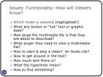 issues functionality how will viewers know