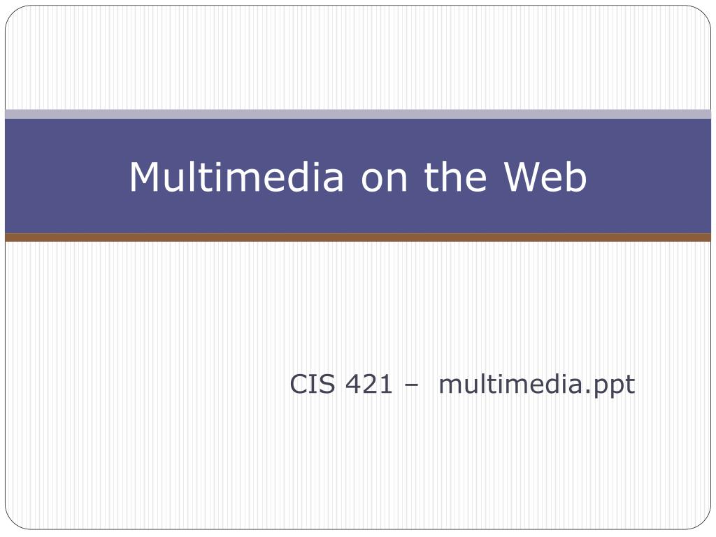 multimedia on the web l.