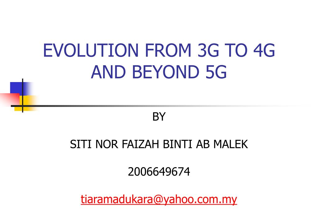 evolution from 3g to 4g and beyond 5g l.