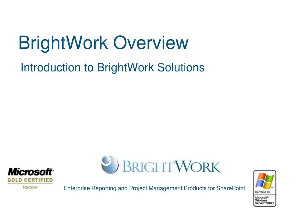 brightwork overview l.