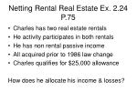 netting rental real estate ex 2 24 p 75