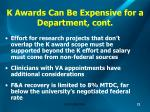 k awards can be expensive for a department cont