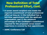 new definition of total professional effort cont