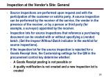 inspection at the vendor s site general