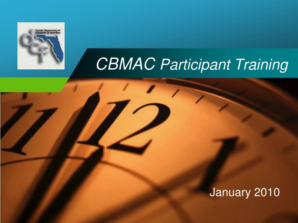 cbmac participant training l.