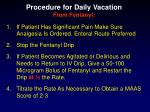 procedure for daily vacation from fentanyl