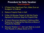 procedure for daily vacation from propofol