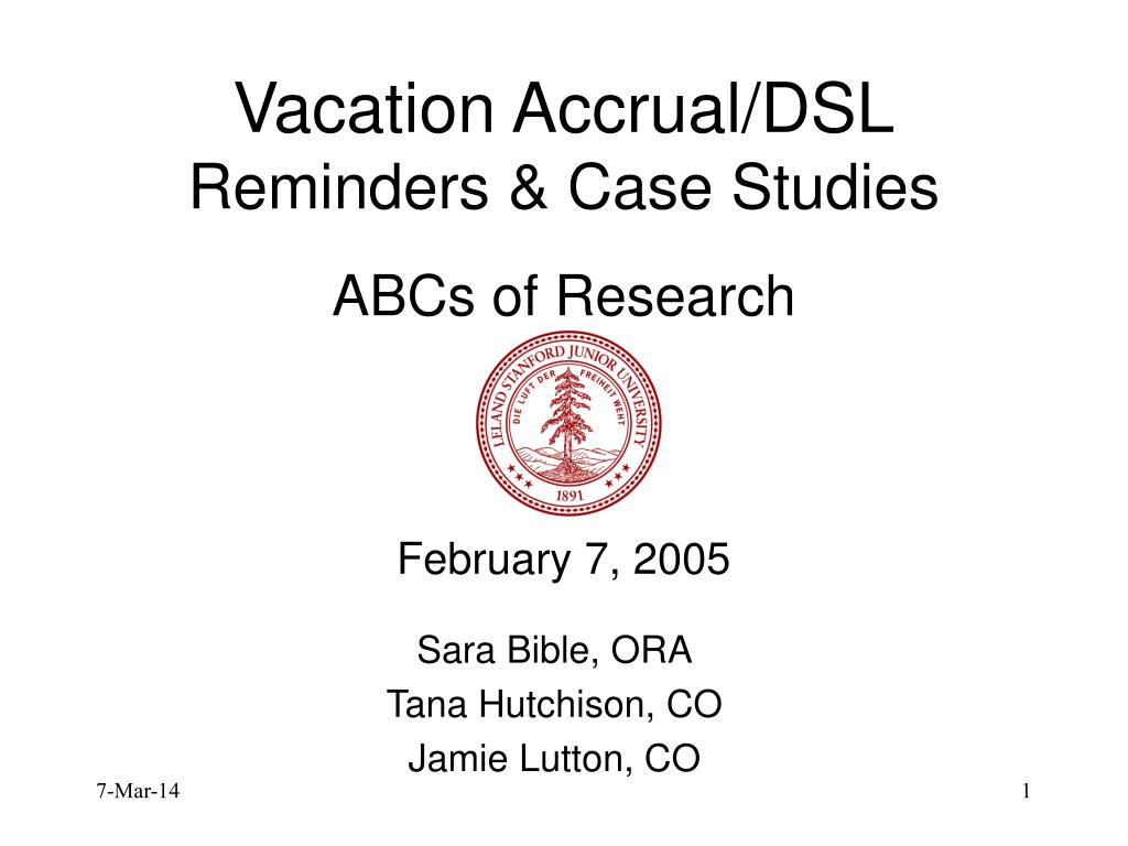 vacation accrual dsl reminders case studies abcs of research february 7 2005 l.