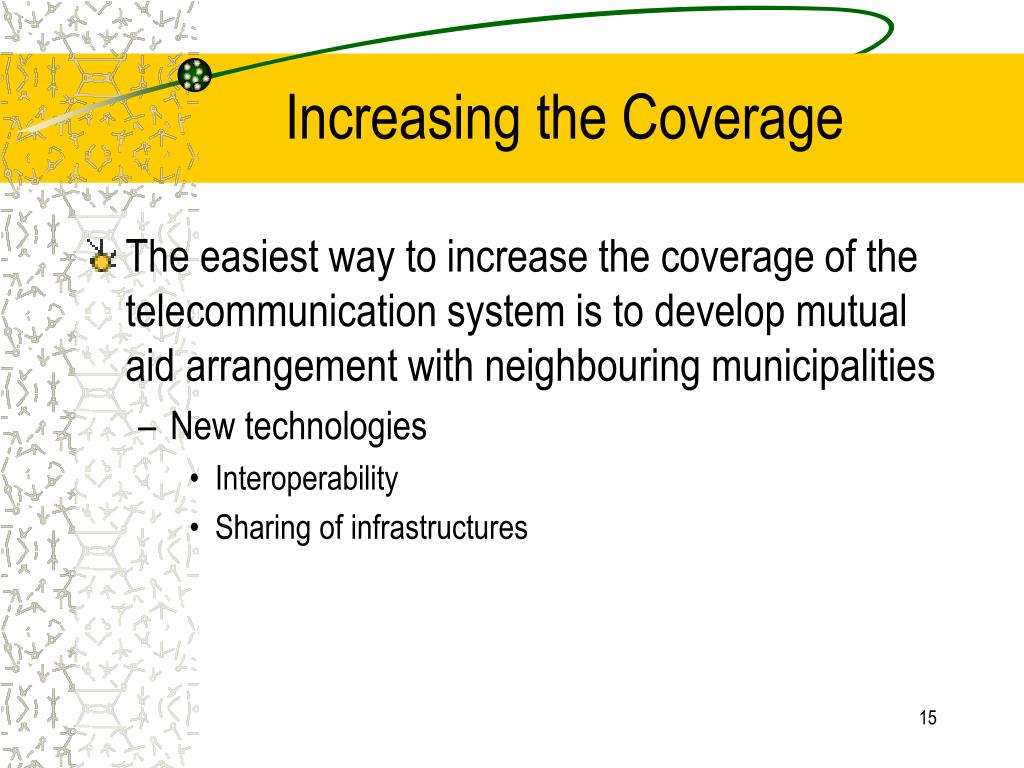 Increasing the Coverage