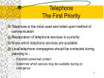 telephone the first priority