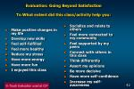 evaluation going beyond satisfaction to what extent did this class activity help you