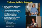 tailored activity program