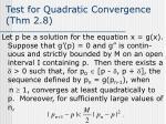 test for quadratic convergence thm 2 8