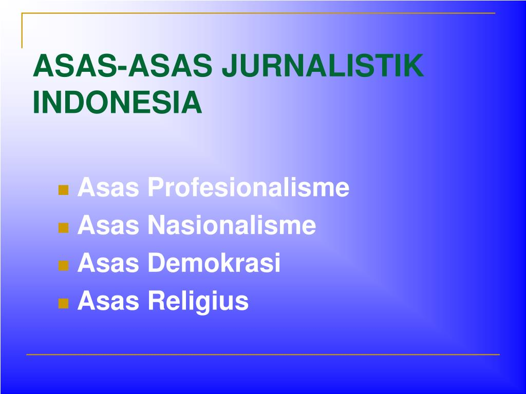 ASAS-ASAS JURNALISTIK