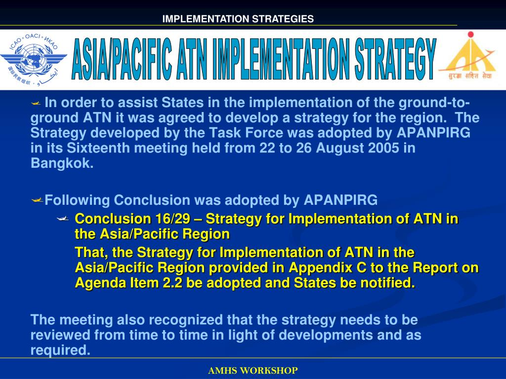 ASIA/PACIFIC ATN IMPLEMENTATION STRATEGY