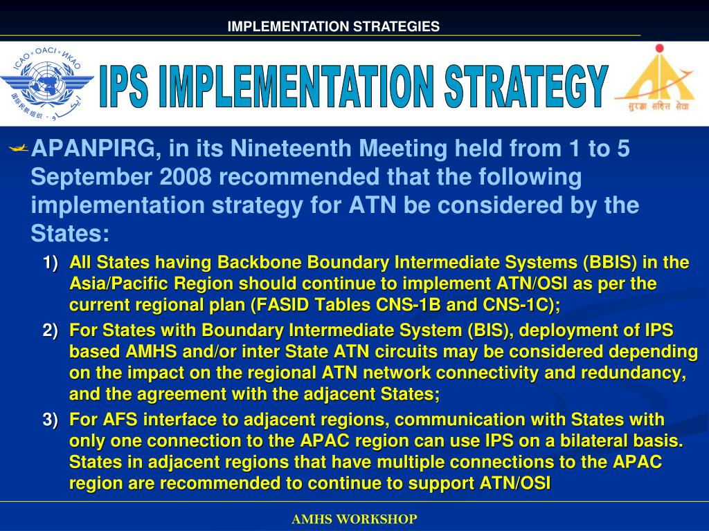 IPS IMPLEMENTATION STRATEGY