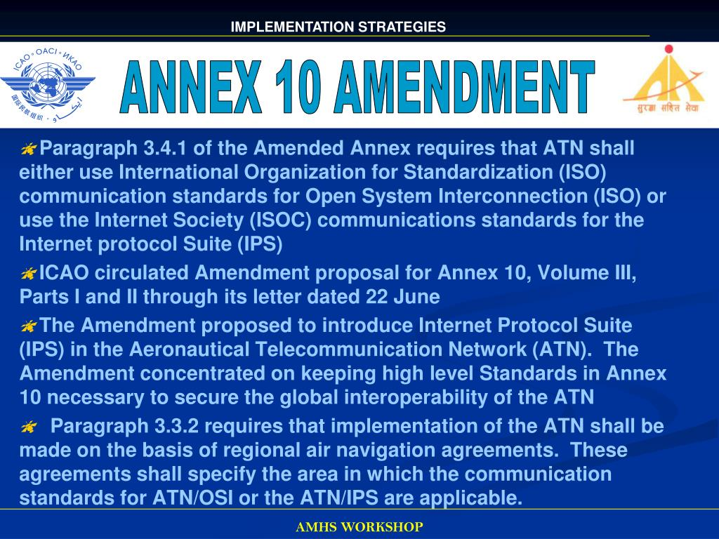 ANNEX 10 AMENDMENT