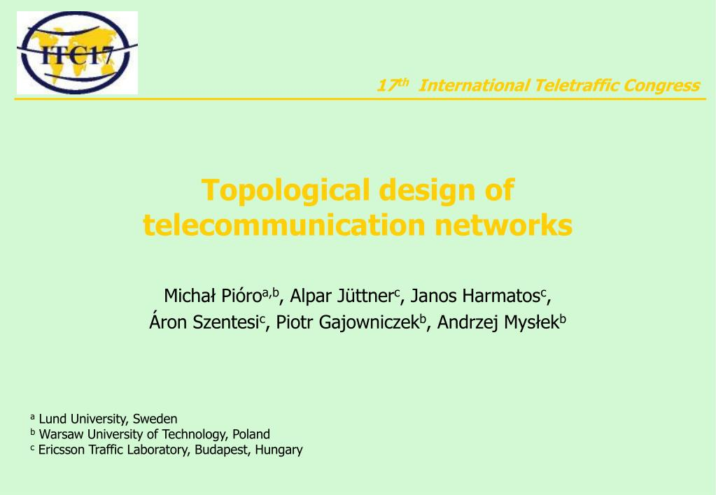 topological design of telecommunication networks l.
