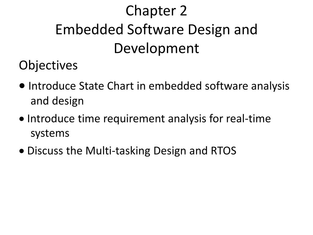 chapter 2 embedded software design and development l.