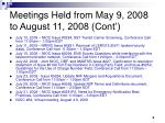 meetings held from may 9 2008 to august 11 2008 cont5