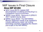 niif issues in final closure