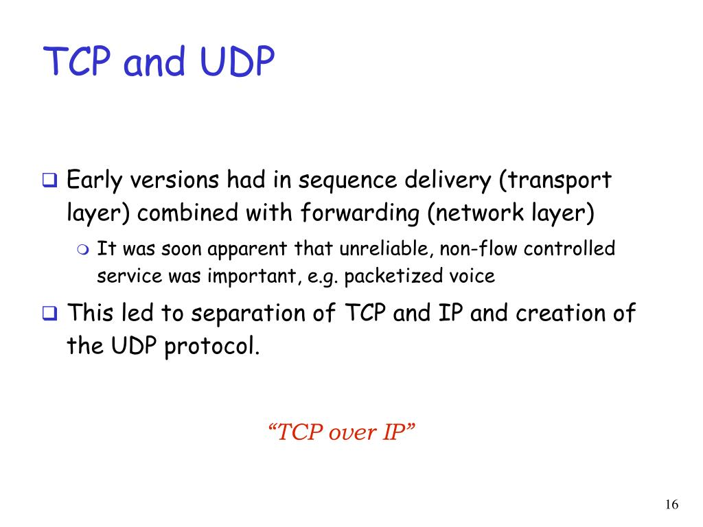 TCP and UDP