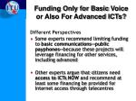 funding only for basic voice or also for advanced icts