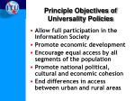 principle objectives of universality policies